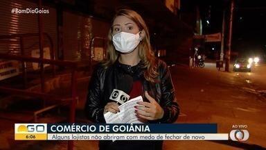 Mesmo com decisão judicial, alguns comerciantes resolvem não abrir as portas em Goiânia - Eles temiam qualquer problema com a Justiça.