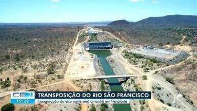 Inauguração do eixo norte da transposição do Rio São Francisco acontece amanhã em Penafort - Saiba mais em g1.com.br/ce
