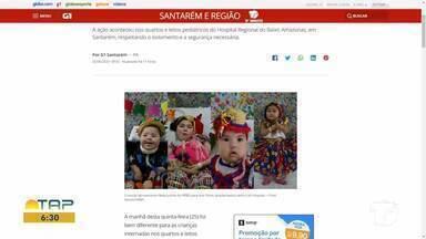 Festa Junina especial para crianças em hospital é destaque no G1 - Confira a informação completa no portal.