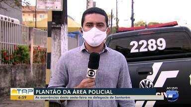 Plantão policial: confira os destaques desta sexta-feira - Érique Figueiredo fala sobre as principais ocorrências registradas na Delegacia de Polícia Civil.