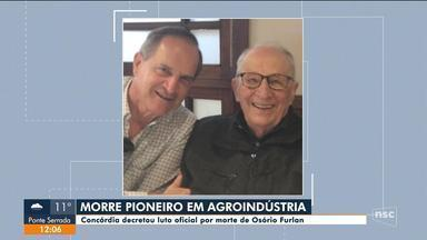 Empresário Osório Furlan, um dos pioneiros da Sadia, morre aos 97 anos - Empresário Osório Furlan, um dos pioneiros da Sadia, morre aos 97 anos