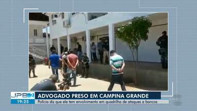 Advogado é preso em Campina Grande - Polícia diz que ele tem envolvimento em quadrilha de ataques a bancos.