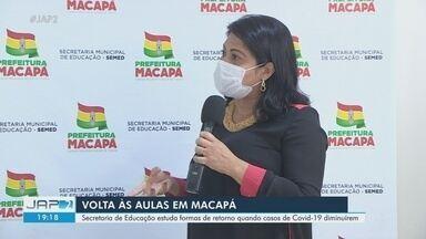 Prefeitura de Macapá sinaliza para agosto o retorno presencial das aulas na rede pública - Plano é discutido com conselho de educação e pais de alunos. Aulas nas unidades foram suspensas em 18 de março com início da pandemia de Covid-19.