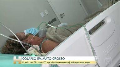 Pacientes e familiares recorrem a justiça por uma vaga na UTI em Mato Grosso - A situação em Mato Grosso é cada vez mais grave. Apesar dos pedidos na justiça, o estado não consegue mais atender a demanda.