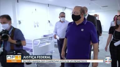 Justiça Federal manda GDF comprovar suficiência de leitos de UTI para tratar pandemia - Medida considera impactos da flexibilização do isolamento. Prazo é de 72 horas para cumprimento.
