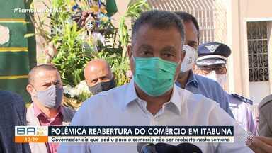 """Rui Costa comenta declaração do prefeito de Itabuna sobre o funcionamento do comércio - Fernando Gomes afirmou que as lojas devem reabrir, """"morra quem morrer"""", e causou indignação em todo o estado, que já tem mais de 1900 mortes causadas pelo coronavírus."""