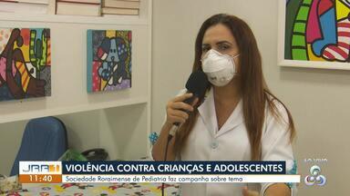 Sociedade Roraimense de Pediatria promove campanha de combate a violência contra crianças - Os adolescentes também são público-alvo da campanha.