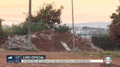 Moradores denunciam lixão em Sobradinho - População diz que os entulhos são despejados pela própria administração.