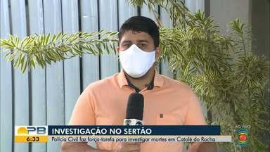 Polícia Civil faz força-tarefa para investigar mortes em Catolé do Rocha - Confira os detalhes com o repórter Artur Lira.