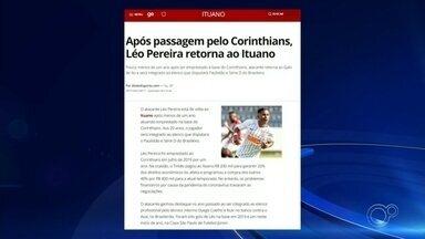 Após passagem pelo Corinthians, Léo Pereira retorna ao Ituano - Após passagem pelo Corinthians, Léo Pereira retorna ao Ituano. O atacante estava emprestado desde julho do ano passado para jogar no sub-20.