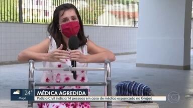 Catorze pessoas são indiciadas por agressão a médica no Grajaú - Médica foi agredida por grupo que estava dando uma festa em meio à pandemia. Há policiais entre os indiciados.
