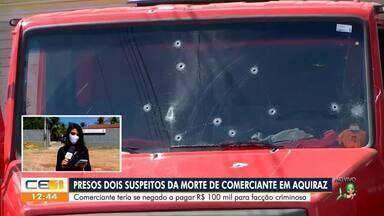 Dois homens são presos suspeitos de matar comerciante em Aquiraz - Saiba mais no g1.com.br/ce