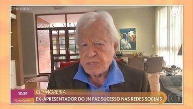 Aos 92 anos, Cid Moreira vira influenciador digital - Ex-apresentador do JN faz sucesso nas redes sociais. Tati Machado revela a moda que está fazendo sucesso entre os famosos e conta como está a Luíza, aquela do meme que estava no Canadá