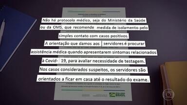 Servidores do Planalto que tiveram contato com Bolsonaro seguem trabalhando - A decisão vai de encontro a uma portaria do Ministério da Saúde que recomenda o afastamento em casos como este. Jair Bolsonaro confirmou na terça (7) estar com Covid-19.
