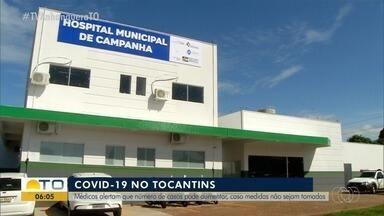 Casos de Covid-19 no Tocantins aumentaram 125% em um mês - Médicos alertam que número pode aumentar, caso medidas não sejam tomadas.