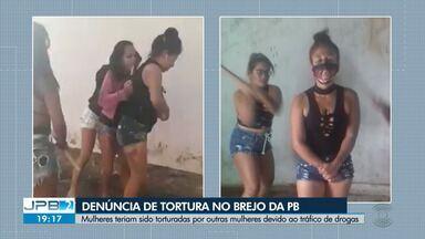 Denúncia de tortura é investigada no Brejo da Paraíba - Mulheres teriam sido torturadas por outras mulheres devido ao tráfico de drogas.