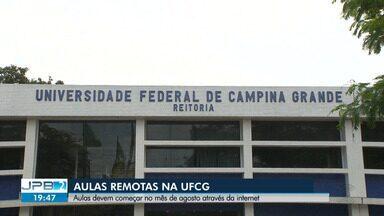Aulas na Universidade Federal de Campina Grande devem ser retomadas no mês de agosto - Mas, diante da pandemia, as aulas serão de forma remota.