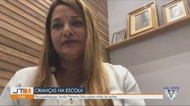 Psicopedagoga Jandy Ferreira fala sobre volta às aulas para as crianças - Ela avalia como crianças e adolescentes estão neste período de aulas remotas.