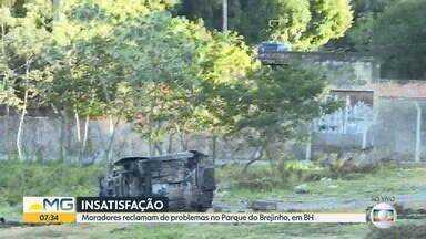 Moradores reclamam de problemas no Parque do Brejinho, em Belo Horizonte - Prefeitura da capital afirma que parque está implantado, mas moradores contestam.