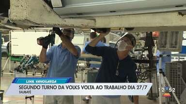 Volkswagen antecipa retorno de funcionários do segundo turno na fábrica de Taubaté - Empresa afirma que demandas adicionais do mercado interno e da Argentina pesaram na medida. Retorno será 27 de julho.