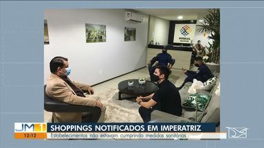 Prefeitura de Imperatriz notifica shoppings que descumpriram medidas sanitárias - Estabelecimentos estavam descumprindo regras necessárias para o funcionamento durante a pandemia.