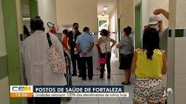 Postos de saúde da capital retomam os atendimentos de rotina - Saiba mais em: g1.com.br/ce