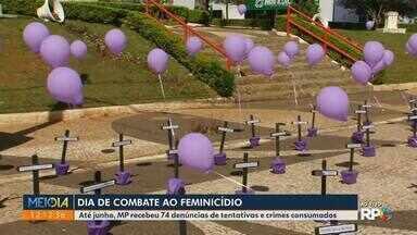 Dia de combate ao feminicídio em Guarapuava - Até junho, MP recebeu 74 denúncias de tentativas e crimes consumados