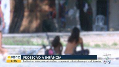Ações de proteção à criança e ao adolescente são intensificadas em Roraima - Em Roraima, muitas pessoas trabalham para garantir o direito de crianças e adolescentes.