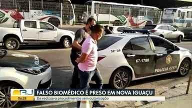 Polícia prende falso biomédico que realizava procedimentos em Nova Iguaçu - Polícia prendeu no centro de Nova Iguaçu um falso biomédico que realizava procedimentos estéticos sem ter formação para isso . Ele atuava há 3 anos.