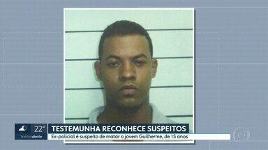 Testemunha reconhece homens apontados pela polícia como suspeitos de matar jovem Guilherme - Ex-policial é suspeito de matar jovem Guilherme, de 15 anos.