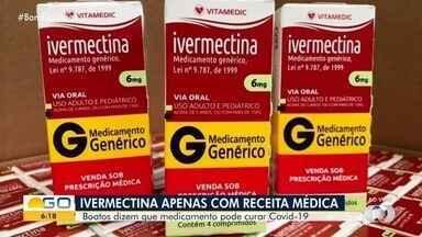 Anvisa determina que Ivermectina seja vendida apenas com prescrição médica - Remédio tem sido usado no combate à Covid-19, mas não há comprovação sobre eficácia.