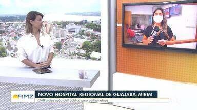 Obras do hospital regional de Guajará-Mirim estão mais de 80% concluídas - Uma ação foi ajuizada nesta semana para tentar agilizar a conclusão.