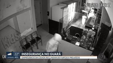 Comerciantes do Guará reclamam de aumento de furtos durante a pandemia - Dados da secretaria de Segurança mostram queda em número de roubos. Mas empresários relatam insegurança e prejuízos.
