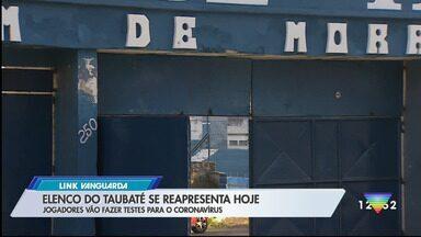 Elenco do Taubaté se reapresenta nesta sexta - Equipe disputa a Série A2 do Paulista.