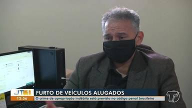 Casos de furto de veículos alugados têm ocorrido em Santarém - Crime de apropriação indébita está previsto no Código Penal Brasileiro.