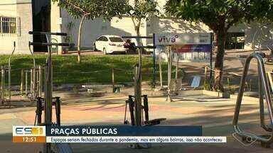 Praças e quadras de Cachoeiro seguem abertas durante a pandemia - Veja a reportagem!