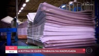 A rotina de quem trabalha na madrugada - Conheça mais sobre a produção dos jornais