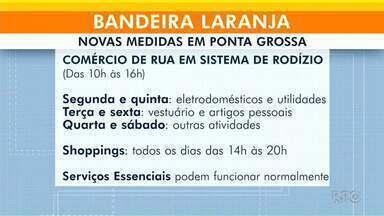 Comércio vai voltar a funcionar no sistema de rodízio em Ponta Grossa - Cidade entrou na bandeira laranja.