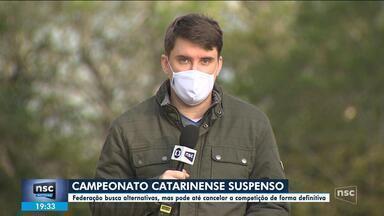 Campeonato Catarinense é suspenso, e Federação de futebol busca alternativas - Campeonato Catarinense é suspenso, e Federação de futebol busca alternativas