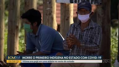Morre o primeiro indígena no Paraná com Covid-19 - Vítima era pajé em uma aldeia no oeste do estado.