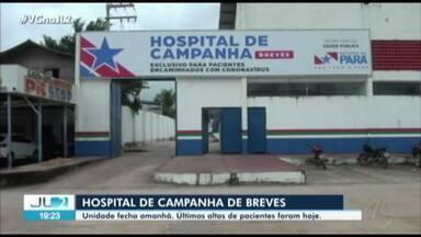 Hospital de Campanha de Breves fecha nesta sexta, 31 - Últimas altas de pacientes já ocorreram.