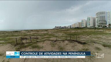 MP pede para Prefeitura e Governo do Estado fiscalizarem praia da Península em São Luís - Os detalhes com o repórter Alex Barbosa.