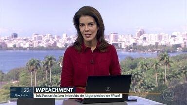 Ministro Luiz Fux se declara impedido de julgar pedido de Witzel - Governador pediu que o processo de impeachment seja suspenso.