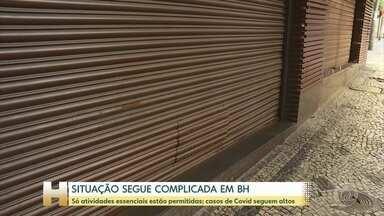 Belo Horizonte é uma das poucas capitais que seguem apenas com os serviços essenciais - Setores do comércio continuam pressionando pela reabertura da economia; casos de Covid-19 seguem em alta.