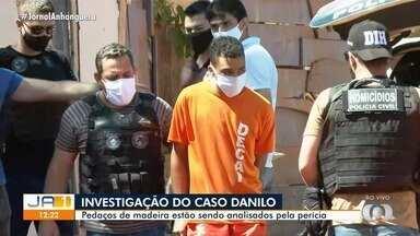 Perícia analisa pedaços de madeira que podem ter sido usados na morte de Danilo Sousa - Reconstituição do crime foi adiada.