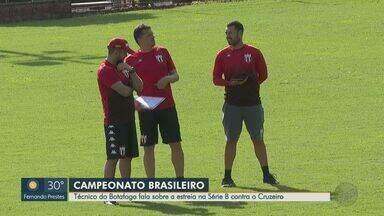 Técnico do Botafogo-SP fala sobre estreia contra o Cruzeiro na Série B do Brasileiro - Jogo será neste sábado (8) no Mineirão.