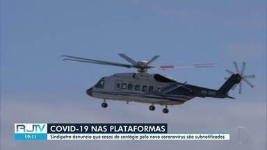Casos de Covid-19 nas plataformas da Bacia de Campos são subnotificados, diz Sindipetro - De acordo com a Petrobras, 100 empregados estão com a doença.