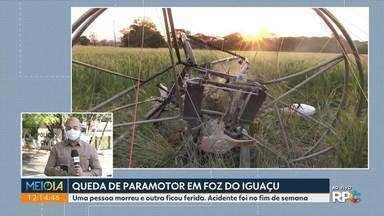 Uma pessoa morreu e outra ficou ferida em acidente com paramotor - O acidente foi no fim de semana, em Foz do Iguaçu.