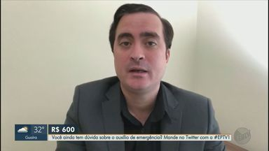 Advogado tira dúvidas sobre o Auxílio Emergencial - Mande sua pergunta pelo Twitter com a #EPTV1