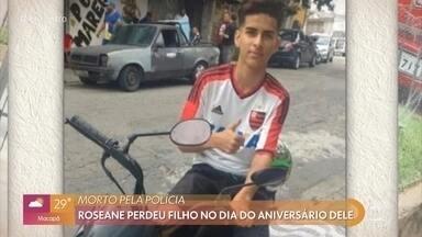 Roseane perdeu filho no dia do aniversário dele - Rogério foi morto pela polícia